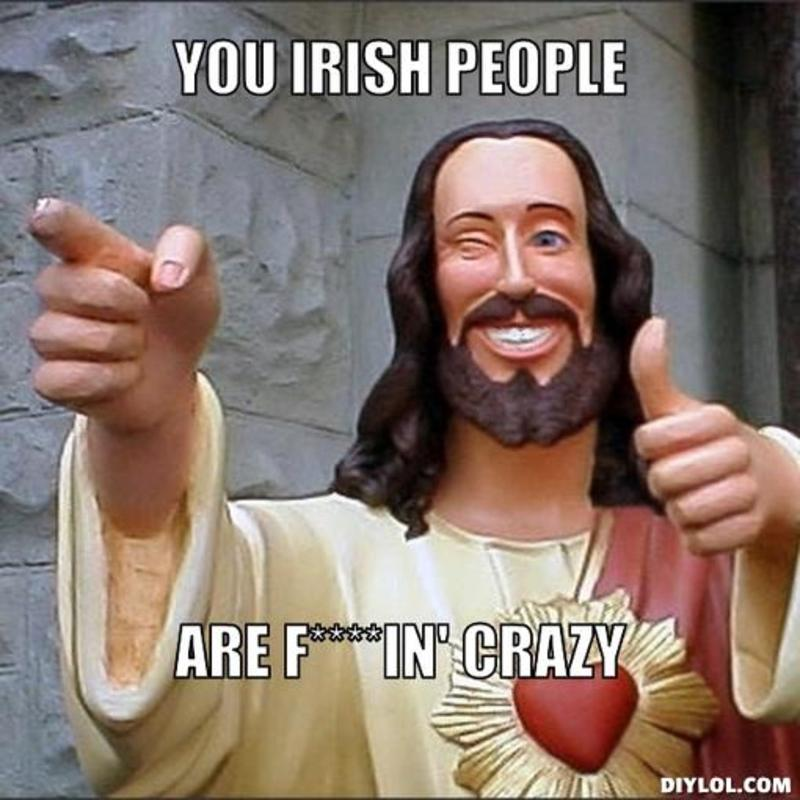 resized_jesus-says-meme-generator-you-irish-people-are-f-in-crazy-fd2561