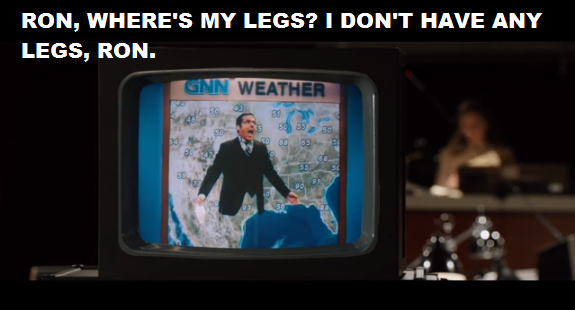 Anchorman-2-quote-I-dont-have-any-legs